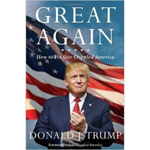 Great Again: How to Fix Our Crippled America: Donald J. Trump: 9781501138003