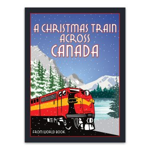 A Christmas Train Across Canada: Christmas in Canada