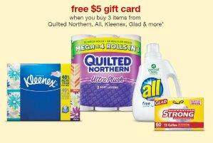 Buy 3 Get $5 Giftcardfor Quilted Northern, Kleenex, Glad & more brands