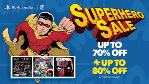 Up to 70% Off  + Up to 80% Off PlayStation Store Superhero Sale