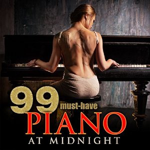 99 Must-Have Piano at Midnight