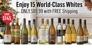 Only $89.99 ($234.99 Value) 15 World-Class Fantastic Holiday White Wines