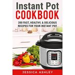 《Instant Pot 美食指南:一本书学会200种电压力锅美食菜谱》Kindle读物