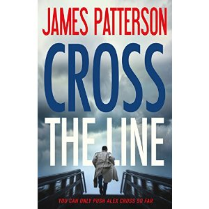 Cross the Line - Kindle edition by James Patterson