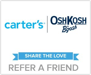 Share The Love Refer A friend, Get 25% Off $60 @ Carter's & Oshkosh