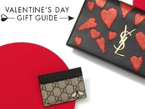 Valentine's DayGift Guide @ Saks Fifth Avenue