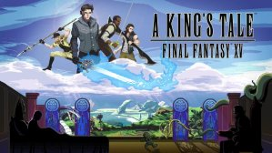 FreeA King's Tale: Final Fantasy XV - PS4/XB1