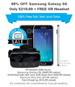 Cyber Week! $219.99 68% off Samsung Galaxy S6 + free VR Headset (pre-owned)