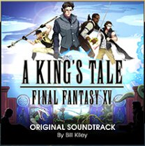 Free! Final Fantasy XV: A King's Tale Original Digital Soundtrack