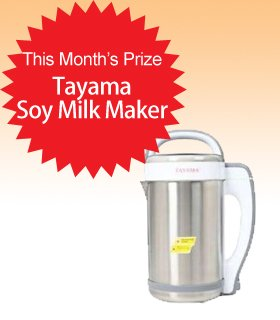 Subscribe to Dealmoon Newsletter, Win the TAYAMA Soy Milk Maker