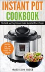 $7 Instant Pot Cookbook: The Quick And Easy Pressure Cooker Guide For Smart People