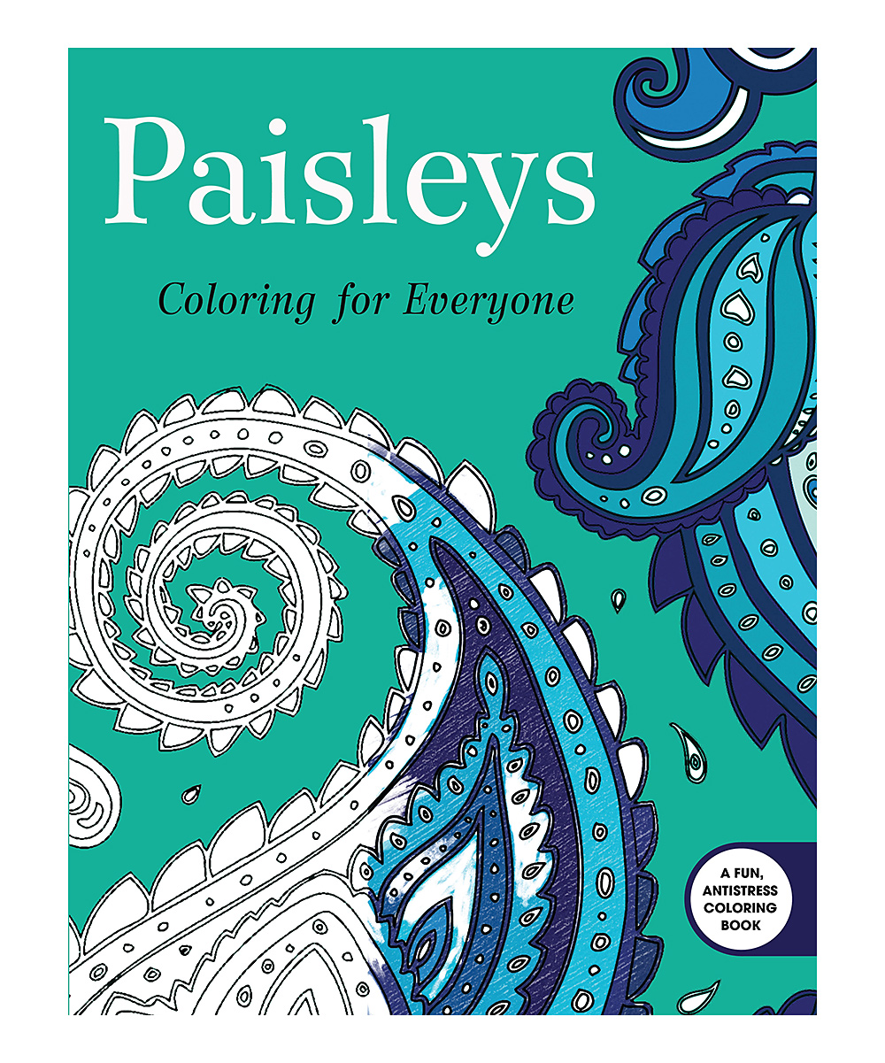 Paisleys: Coloring for Everyone Coloring Book