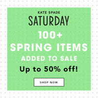Up to 50% offSale Section @ Kate Spade Saturday