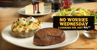 $12.99 Three Courses Dinner on Wednesday  @ Outback Steakhouse