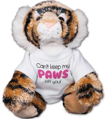 Can't Keep My Paws Off You Tiger Plush
