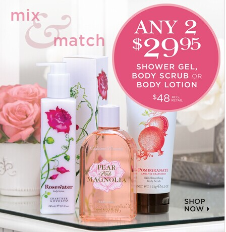 Mix & Match Any 2 For $29.95 Show Gel, Body Scrub or Body Lotion @ Crabtree & Evelyn
