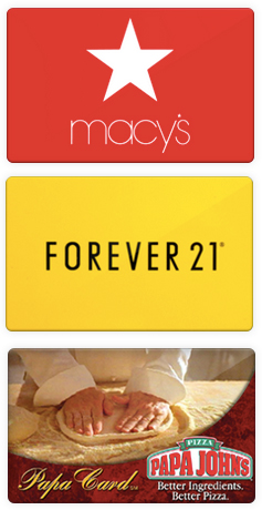 Extra 3% OffMacy's, Forever 21 and Papa John's Pizza Gift Cards