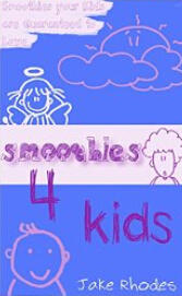 Free Downloads of Jake Rhodes' Smoothie Kindle eBooks @ Amazon.com