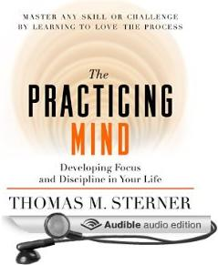 $0.95 The Practicing Mind: Developing Focus and Discipline in Your Life [Unabridged] [Audible Audio Edition]