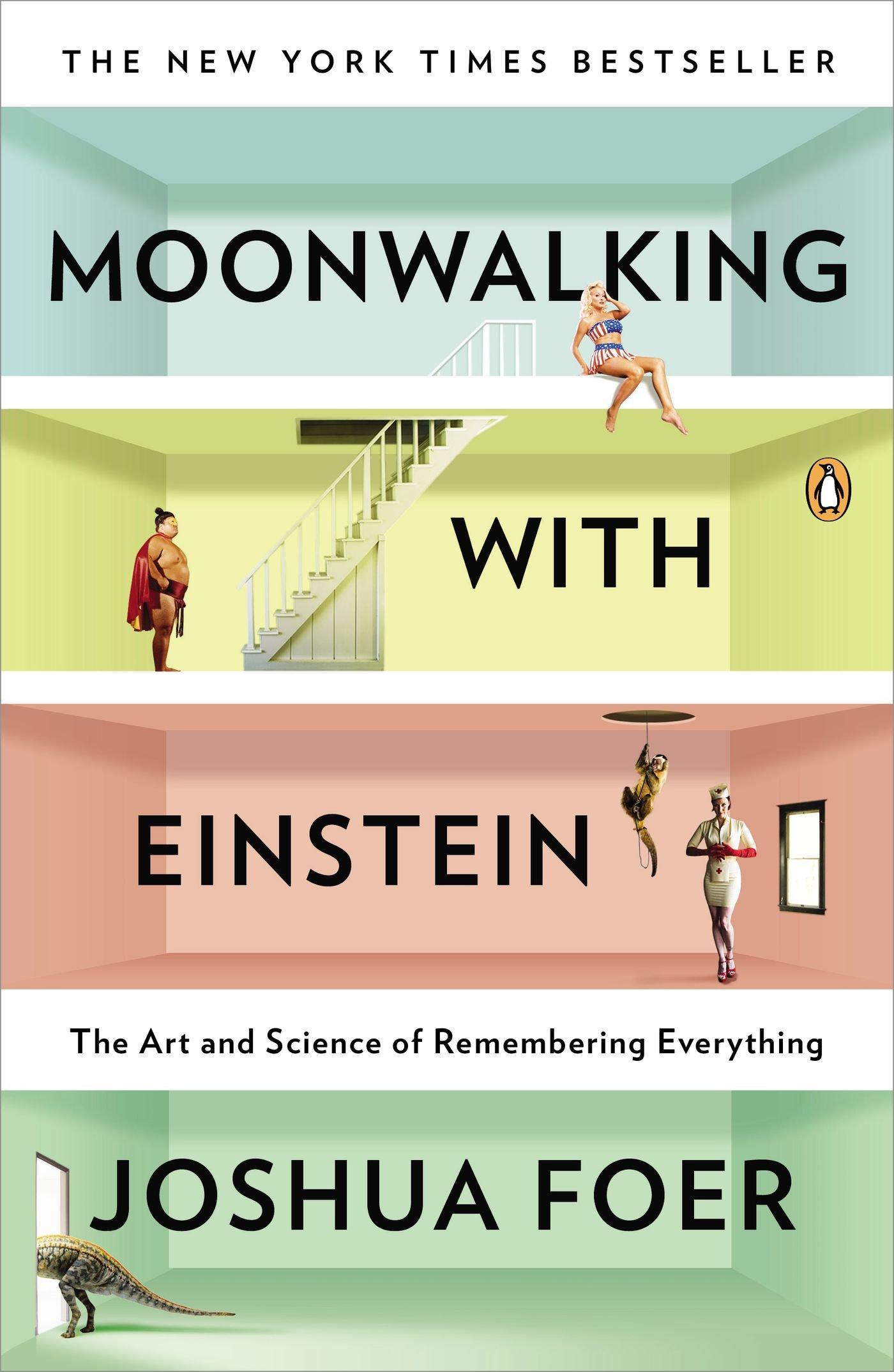 $8.82 Moonwalking with Einstein: The Art and Science of Remembering Everything
