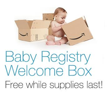 Free Baby Registry Welcome Box! Valued at $35 when you make $10 Registry Purchase - For Prime Memebers Only! @ Amazon.com
