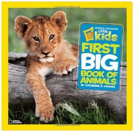 #1 Best Seller! National Geographic Little Kids First Big Book of Animals