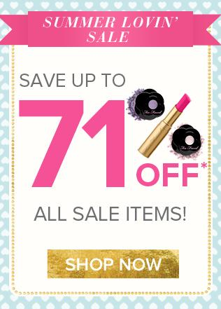 Up to 71% Off Sale Items @ Too Faced