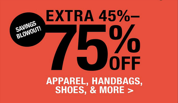 Extra 45%-70% OFF Apparel, Handbags, Shoes and More Blowout at Fashion Dash @ LastCall by Neiman Marcus