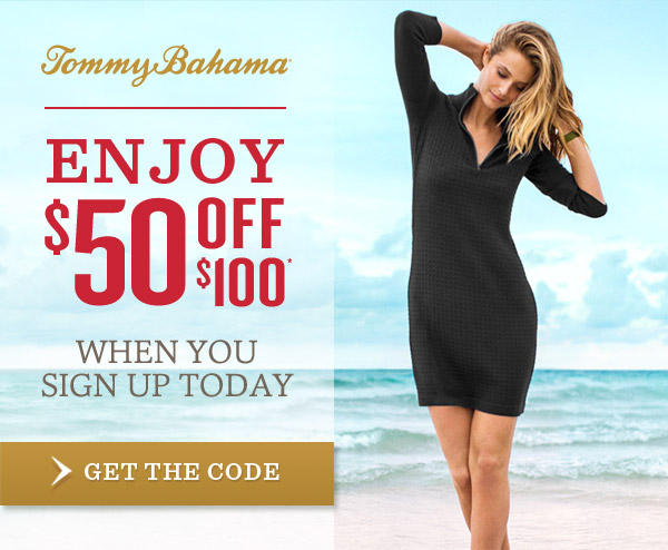 $50 Off $100 with E-Mail Sign-Up at Tommy Bahama