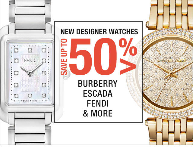 Up to 50% OFF Burberry, Fendi and More Designer Watches Fashion Dash @ LastCall by Neiman Marcus