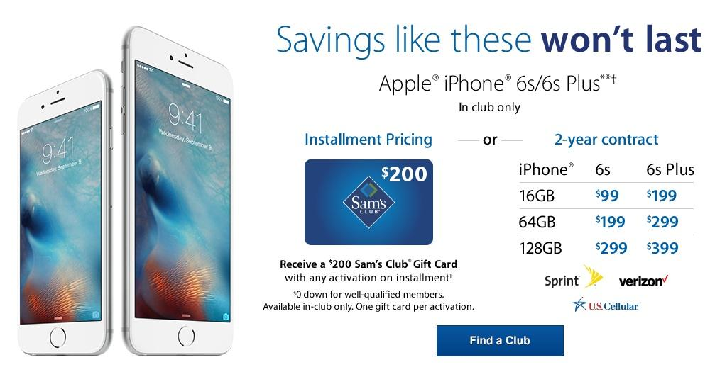 Free $200 Sam's Club Gift Card iPhone 6S and 6S Plus Installment program