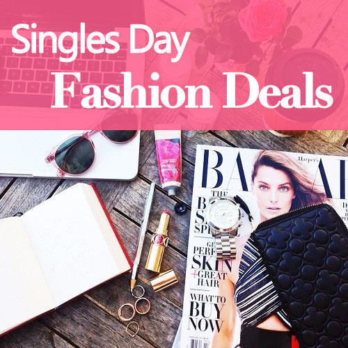 Singles Day Fashion Deals Roundup @ Various Stores