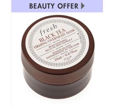 Receive Deluxe-size Black Tea Firming Overnight Mask, 20 mL with any $30 or more Fresh purchase @ Neiman Marcus