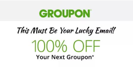 Up to 100% Off Groupon Email Promotion