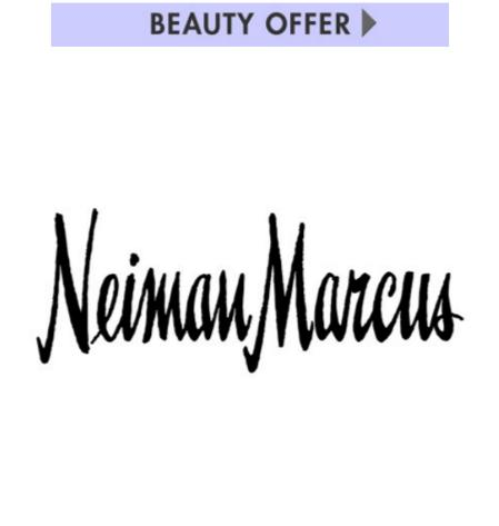 Receive Free Gift Beauty Events @ Neiman Marcus