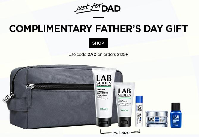 Just for Dad!Receive a Father's Day GWP with your $125 purchase