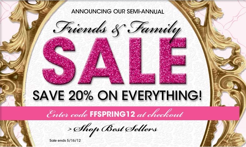 20% OffEverything Friends and Family Sale @ Too Faced