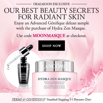 15% OFF Hydra Zen Masque Back in Stock! + Free Luxury 4-pcs Gift ($88 Value) @ Lancome, a Dealmoon Exclusive