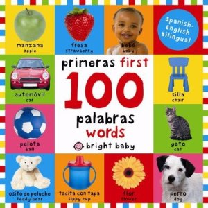 First 100 Words Bilingual: Primeras 100 Palabras - Spanish-English Bilingual - Walmart.com