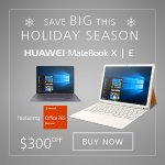 Huawei MateBook Laptop & Tablet Christmas Hot Sale
