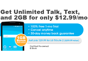 $29.99 + $12.99 per Mo.LG Tribute 2 Pre-Owned + Unlimited Talk, Text, and 2GB trial + 1GB