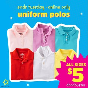 All Sizes Polos $5 Each DoorbusterThe Uniform Shop @ OshKosh BGosh