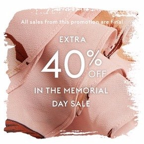 Extra 40% Off + Up to 75% OffMemorial Day Sale @ THE OUTNET