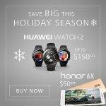 Huawei 6X Smartphone, Watch 2 Smart Watch Xmas Hot Sale