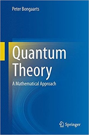 $11Quantum Theory: A Mathematical Approach