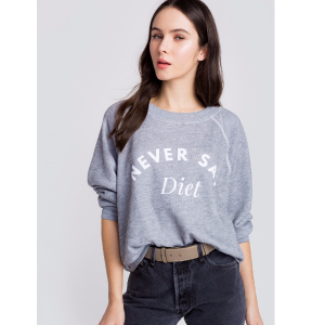 Never Say Diet Sommers Sweater