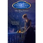 The Frog Prince (Faerie Tale Collection Book 9)
