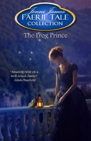 FreeThe Frog Prince (Faerie Tale Collection Book 9)