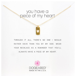 you have a piece of my heart, heart tag necklace, gold dipped - Dogeared