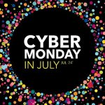 Cyber Monday In July 2017